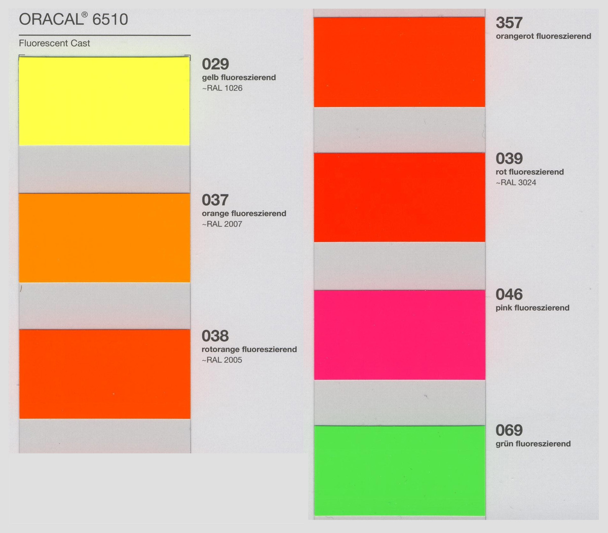 oracal 6510 colors - ORACAL 6510 Fluorescent Cast